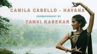 Camila Cabello - Havana ft. Young Thug | Choreography by Tanvi Karekar