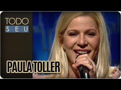Paula Toller - Todo Seu (09/11/17)