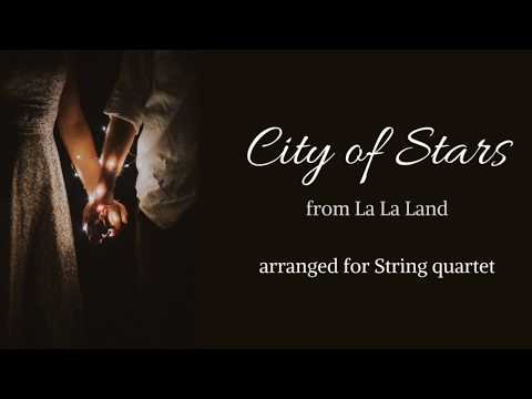 CITY OF STARS arranged for STRING quartet !