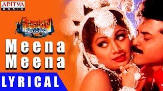 Meena Meena Lyrical | Sahasa veerudu Sagar kanya Movie Songs || Venkatesh, Shilpa Shetty