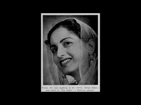 EK RAAT (1942) -  Dil hi to hai na sang o khisht - Tarabai Lucknawi*.