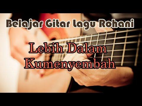 belajar gitar lebih dalam kumenyembah