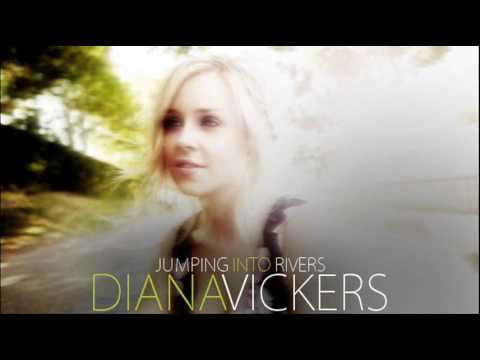Diana Vickers -♫♪- Jumping Into Rivers
