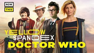The Evolution of the Doctor (Doctor Who) | Yellow Spandex #24 | NowThis Nerd
