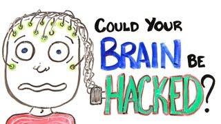 Could Your Brain Be Hacked?