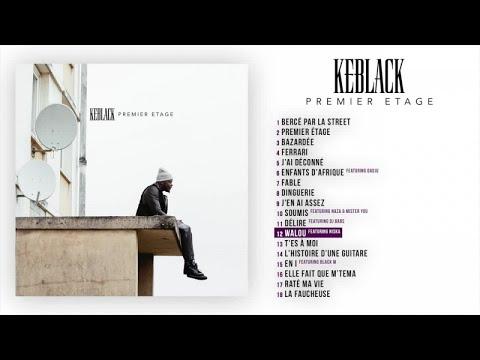 KeBlack Ft. Niska - Walou [Audio Officiel]