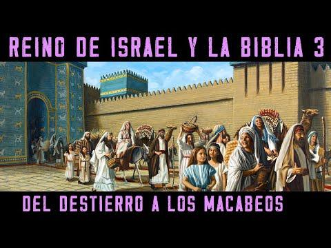 ISRAEL Y LA BIBLIA 3: El Reino Dividido Y Conquistado - Del Destierro A Babilonia A Los Macabeos