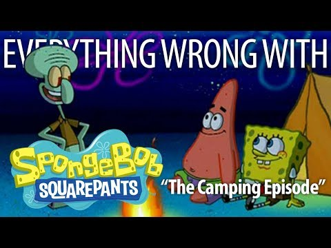 """Everything Wrong With SpongeBob SquarePants """"The Camping Episode"""" from YouTube · Duration:  4 minutes 27 seconds"""