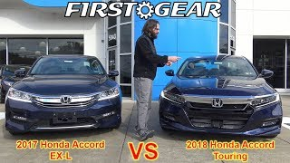 All-New 2018 Honda Accord Touring - First Gear Review & Test Drive (w/ Bonus 2017 Accord EX-L)