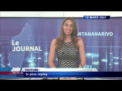 JOURNAL DU 12 MARS 2021 BY TV PLUS MADAGASCAR