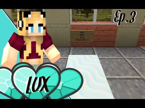 Minecraft Lux SMP Ep.3| SNOWMEN MISCHIEF