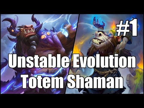 [Hearthstone] Unstable Evolution Totem Shaman (Part 1)