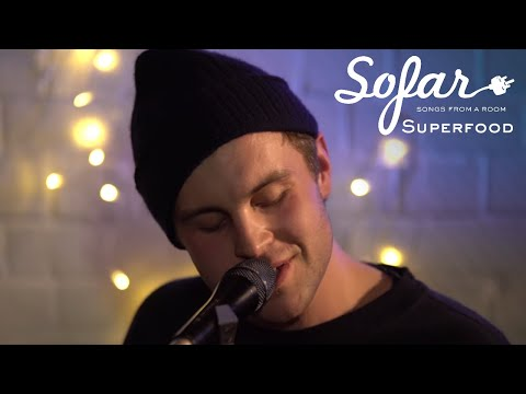 Superfood - Natural Supersoul | Sofar London