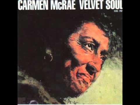 Carmen McRae -The Right To Love