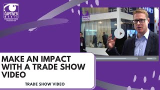 Video Marketing at a Trade Show. Why every business should film their trade stand.