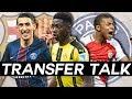 DI MARIA & DEMBÉLÉ to BARCELONA, MBAPPÉ Transfer to PSG in the Next Week - Transfer Talk