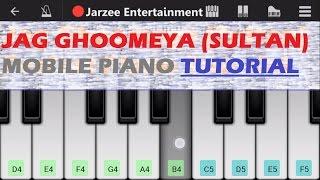 Download Hindi Video Songs - Jag Ghoomeya (Sultan), Rahat Fateh Ali Khan, Salman Khan - Mobile Perfect Piano Tutorial