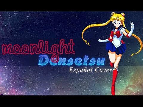 【sailor Moon】moonlight Densetsu  Cover【anime】  Youtube