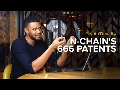nChain's 666 Patents - CryptoTime Ep. 9 - Bitstocks Crypto N