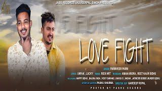 Love Fight   Releasing worldwide 24-08-2018   Parmveer  Parm   Teaser   New Punjabi Song2018