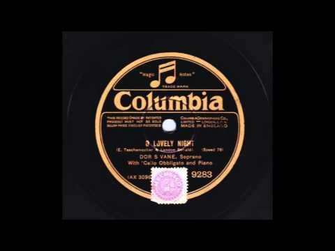 Soprano Doris Vane: O Lovely Night (1927)