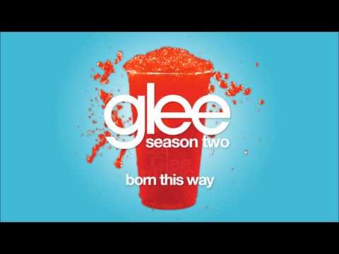 Born This Way | Glee [HD FULL STUDIO]