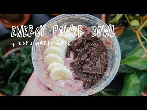 ENERGY SMOOTHIE BOWL + Zero Waste Hack!!