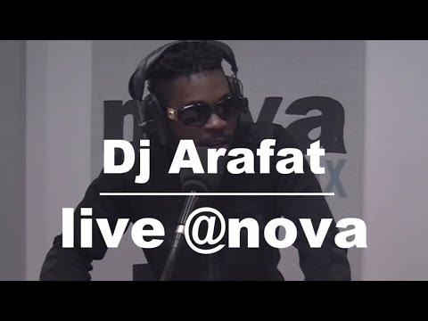 Dj Arafat • Live @ Radio Nova