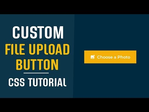 Custom File Upload Button CSS | Styling File Inputs CSS | CSS Tutorials