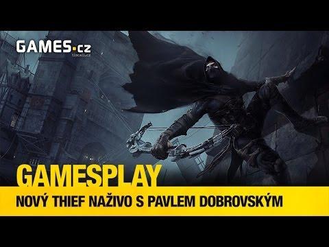 GamesPlay: PC verze Thiefa naživo
