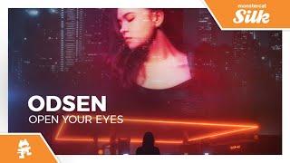 Odsen - Open Your Eyes [Monstercat Release]
