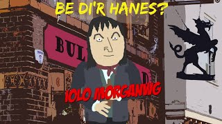 Iolo Morganwg - Be di'r hanes?