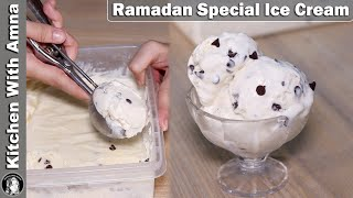 Vanilla Choco Chip Ice Cream Recipe   2020 Ramadan Recipes   Kitchen With Amna
