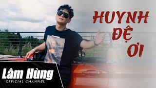 Huynh Đệ Ơi - Lâm Hùng - Solo MV