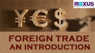 Foreign Trade - An Introduction
