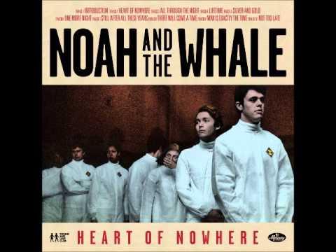 Heart of Nowhere - Noah and the Whale ft Anna Calvi mp3