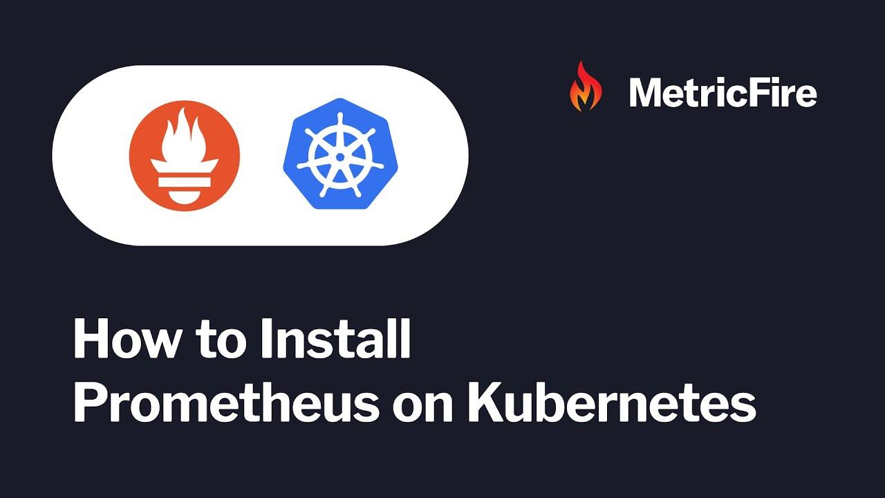 How to deploy Prometheus on Kubernetes