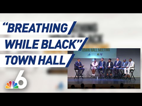 Complete 'Breathing While Black' Town Hall   NBC 6