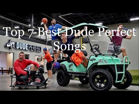 Top 7 Best Dude Perfect Songs
