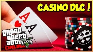 GTA 5 Online - CASINO DLC UPDATE!!!! CASINO IN GTA Online SOON?!! (GTA 5 Gameplay)