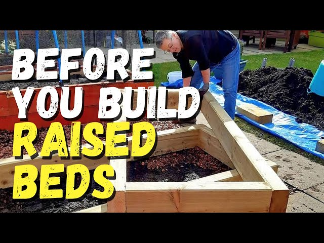 Things to consider before you start raised bed gardening
