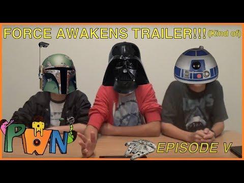 Force Awakens Trailer: PWN #5