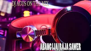 Download lagu dj agus on the mix banjarmasin | ABANG IJAI