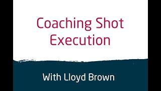 Coaching Shot Execution Webinar 14 May 20