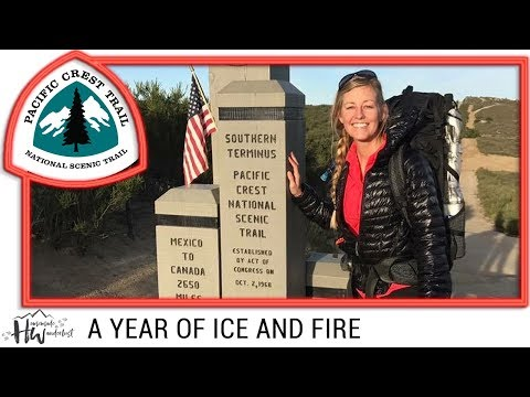 Pacific Crest Trail Documentary: A YEAR OF ICE AND FIRE