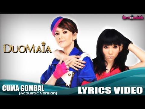 DuoMAIA - Cuma Gombal [Acoustic Version] (Official Lyric Video)