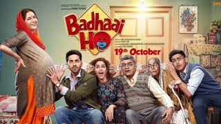 Badhaai Ho Full Movie amazing story and facts   Ayushmann Khurrana, Sanya Malhotra