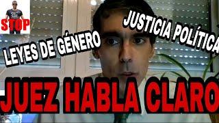 JUEZ HABLA CLARO SOBRE EL CONTROL POLÍTICO DE LA JUDICATURA Y LEYES DE GÉNERO.