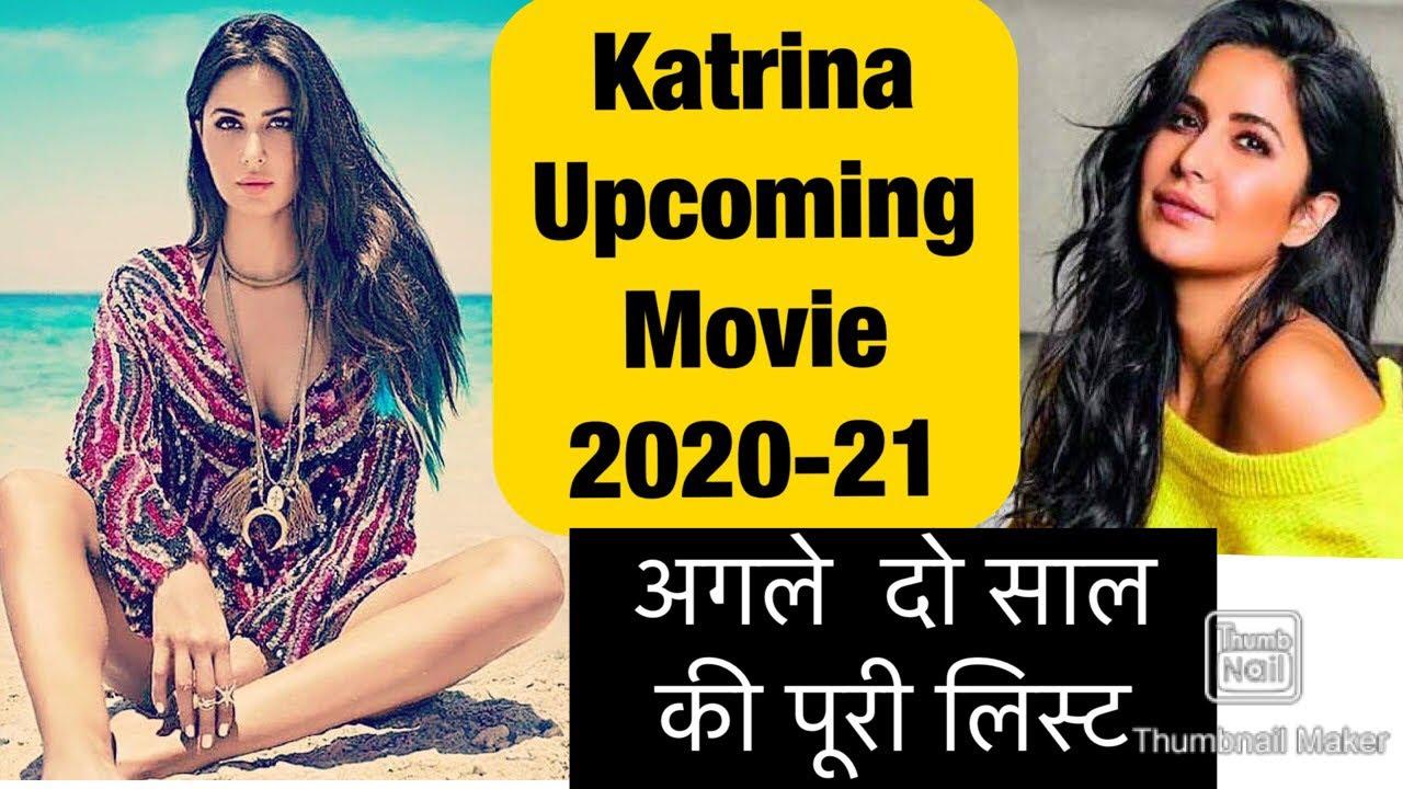 Katrina Kaif Upcoming Movie List 2020-2021 - YouTube