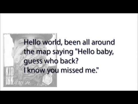 Kid Ink - Hello World ( HQ Lyrics )